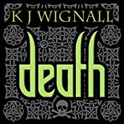 Death: Mercian Trilogy, book 3 | K J Wignall