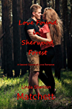 Love Found in Sherwood Forest: A Second Chance at Love