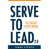 Serve to Lead: 21st Century Leaders Manual