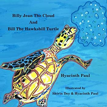 Billy Jean the Cloud and Bill the Hawksbill Turtle