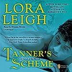 Tanner's Scheme   Lora Leigh