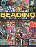 Beading Across America, Sherry Serafini and Paulette Baron, 0871164000