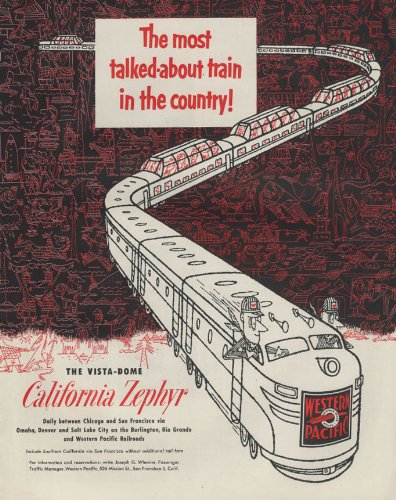 (Most talked-about train Western Pacific California Zephyr Vista-Dome ad 1953 #2)