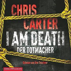 I Am Death: Der Totmacher Hörbuch
