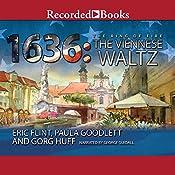 1636: The Viennese Waltz | Gorg Huff, Paula Goodlett, Eric Flint