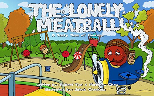 The Lonely Meatball: A Tasty Tale of Courage