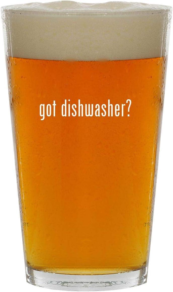 got dishwasher? - 16oz Clear Glass Beer Pint Glass