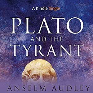 Plato and the Tyrant Audiobook