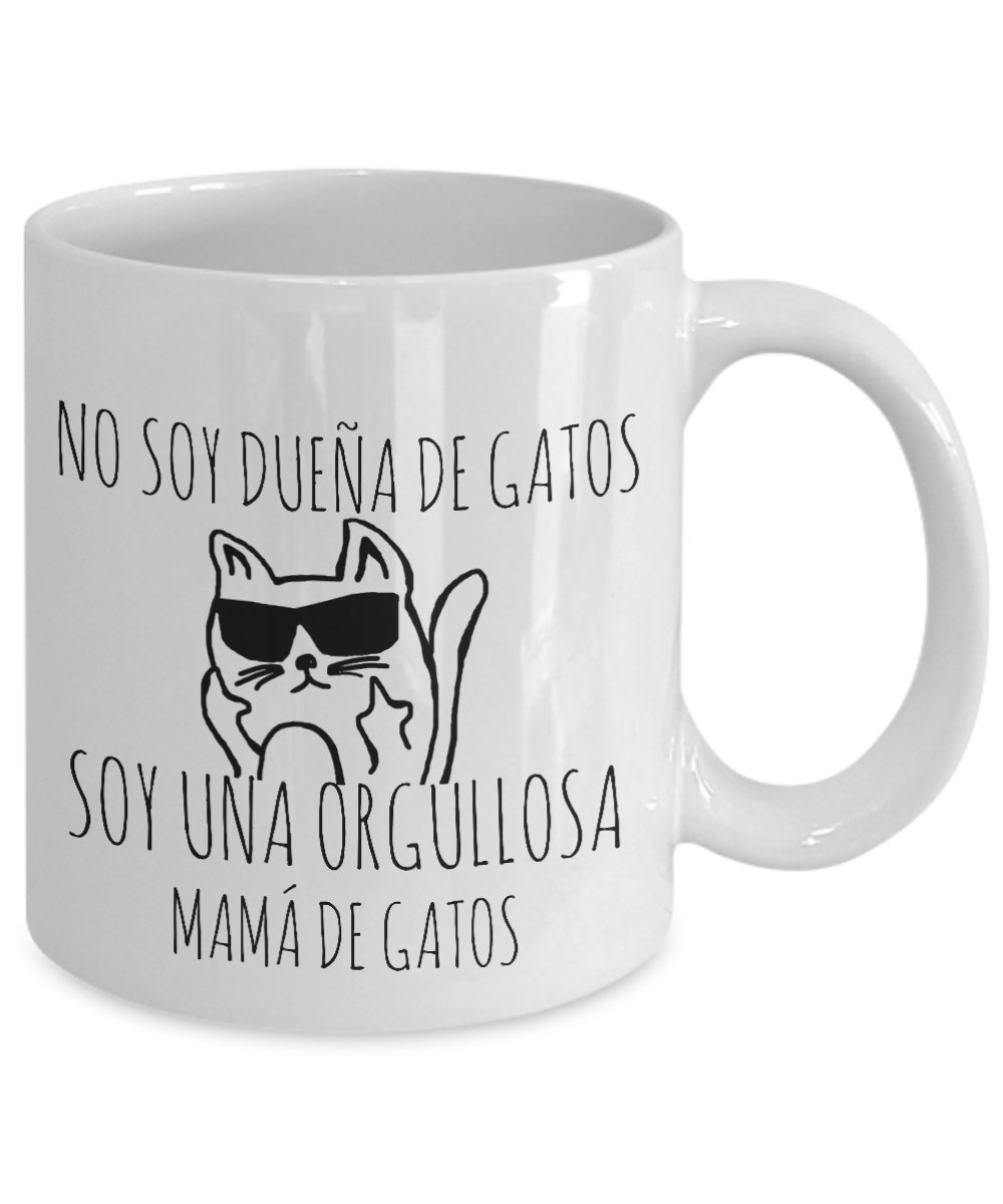 Amazon.com: No Soy Duena De Gatos Soy Una Orgullosa Mama De Gatos Taza Cafe Graciosa: Kitchen & Dining