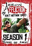 Arrow Affliction: Ain't Nothin' Safe! Season 1