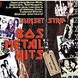 Sunset Strip: 80's Metal Hits
