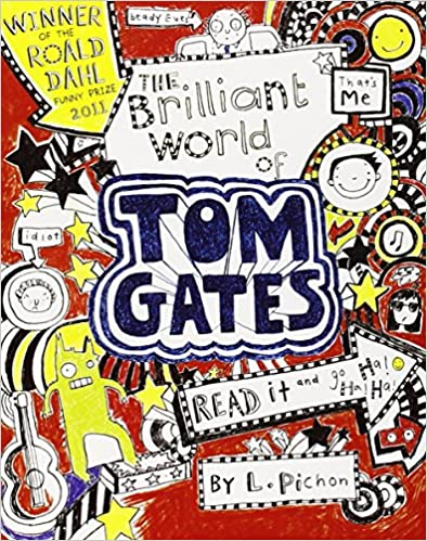 Book The Brilliant World of Tom Gates by Liz Pichon (Illustrated, 4 Apr 2011)