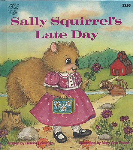 (Sally Squirrel's Late Day (Ready, Set, Read! Book))