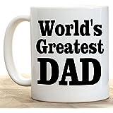 "11 Ounce Ceramic Printed Coffee Mug World's Greatest Dad"""