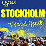 Your Stockholm Travel Guide | N. T. Gore