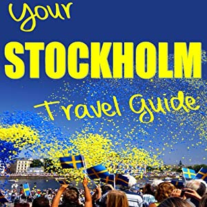 Your Stockholm Travel Guide Audiobook