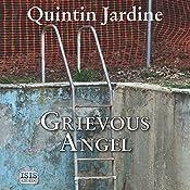 Grievous Angel: Bob Skinner, Book 21 | Quintin Jardine