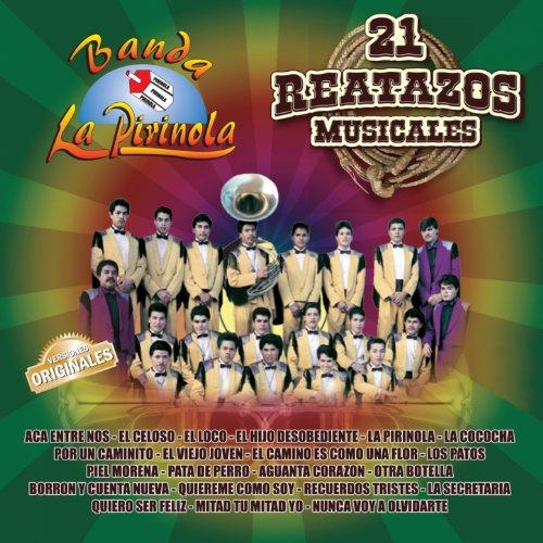 Banda La Pirinola: 21 Reatazos Musicales - Banda La Pirinola
