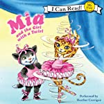 Mia and the Girl with a Twirl | Robin Farley,Olga Ivanov