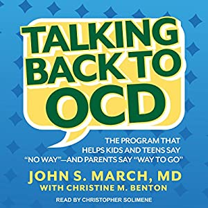 Download audiobook Talking Back to OCD: The Program That Helps Kids and Teens Say
