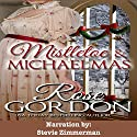 Mistletoe & Michaelmas Audiobook by Rose Gordon Narrated by Stevie Zimmerman