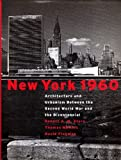 New York 1960, Robert A. M. Stern and Thomas Mellins, 1885254024