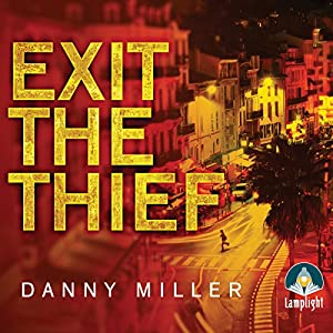Exit the Thief Audiobook