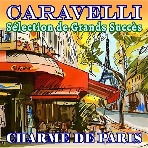 Charme de Paris - Sélection de.