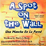 A Spot on the Wall, Marty Reep, 1479276286