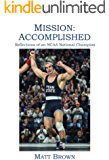 Mission: Accomplished: Reflections of an NCAA National Champion