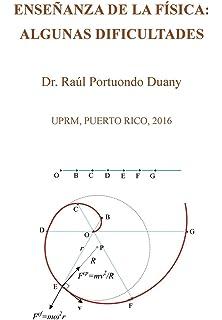 Enseñanza de la física: algunas dificultades: UPRM, Puerto Rico, 2016 (Spanish