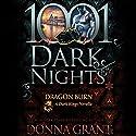 Dragon Burn: A Dark Kings Novella Audiobook by Donna Grant Narrated by Antony Ferguson