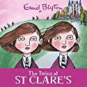 The Twins at St Clare's: St Clare's, Book 1 Audiobook by Enid Blyton Narrated by Nicky Diss