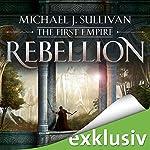 Rebellion (The First Empire 1) | Michael J. Sullivan