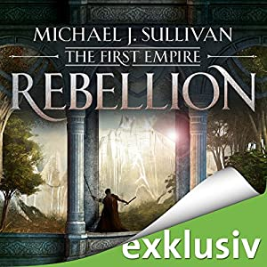 Michael J. Sullivan - Rebellion (The First Empire 1)