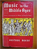 Music in the Middle Ages, Reese, Gustave, 0393097501