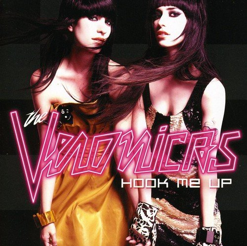CD : The Veronicas - Hook Me Up (United Kingdom - Import)