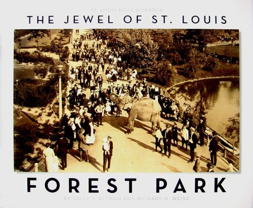 The Jewel of St. Louis: Forest Park