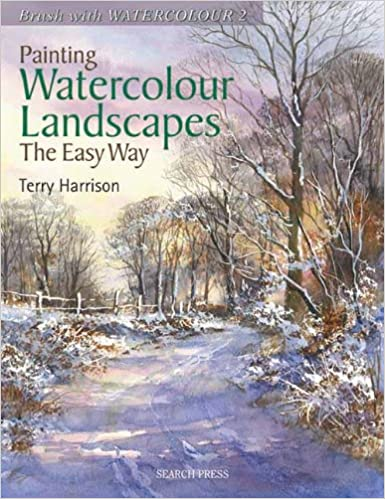 Gode bøger gratis download Painting Watercolour Landscapes the Easy Way (Brush with Watercolour) by Terry Harrison PDF ePub MOBI