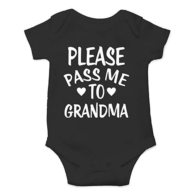 be8bfb4776618 CBTwear Please Pass Me to Grandma - My Grandmother Loves Me - Cute Infant  One-Piece Baby Bodysuit