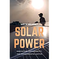 Solar Power – Innovation, Sustainability, and Environmental Justice