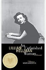 An Unfinished Woman: A Memoir (Back Bay Books) Paperback