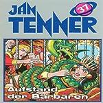 Aufstand der Barbaren (Jan Tenner Classics 37)   Horst Hoffmann