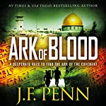 Ark of Blood: An ARKANE Thriller, Book 3 | J.F. Penn