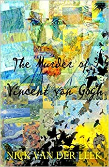 The Murder of Vincent van Gogh (Flying Crows)