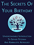 The Secrets Of Your Birthday (English Edition)