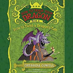How to Train Your Dragon: How to Twist a Dragon's Tale Audiobook
