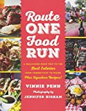 Route One Food Run: A Rollicking Road Trip to the Best Eateries from Connecticut to Maine by Vinnie Penn