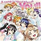 【メーカー特典あり】 A song for You! You? You!!  (BD付) (Thank You! You? You!!カード (3年生メンバーの内ランダム1種)付)
