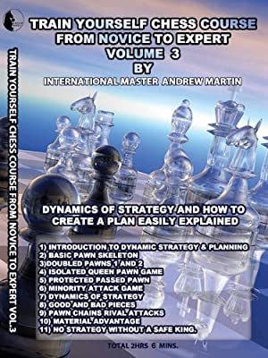 Vol.3 Train Yourself Chess Course from Novice to Expert